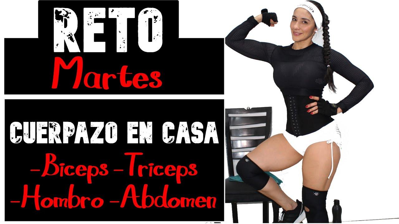 RETO #CUERPAZO En Casa - 2DA TEMPORADA - DÍA 02- MARTES: Brazos hombro y abdomen.
