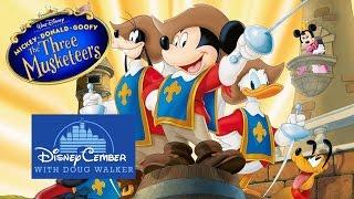 Mickey, Donald, Goofy: The Three Musketeers - Disneycember