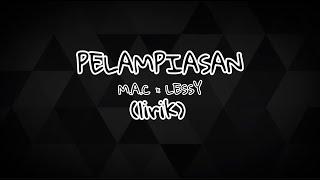 Download Pelampiasan (lirik) - M.A.C × LESSY