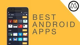 Top 10 Best Android Apps - August 2017