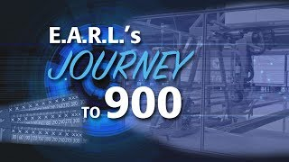 E.A.R.L.'s Journey to 900 - Episode 1