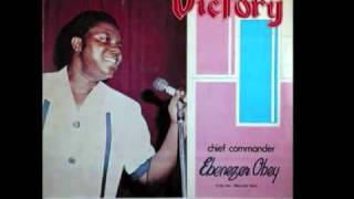 Chief Commander Ebenezer Obey - Eni To Ba Mbe Laiye (part a)