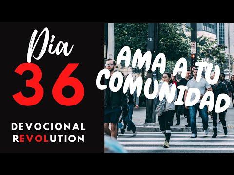 """día-36---ama-a-tu-comunidad---""""devocional-revolution""""---40-días-aprendiendo-del-amor-de-dios."""