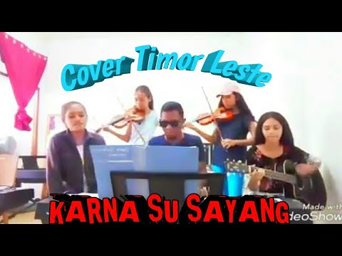 Karna Su Sayang Near Ft Dian Sorowea    Cover Timor-Leste