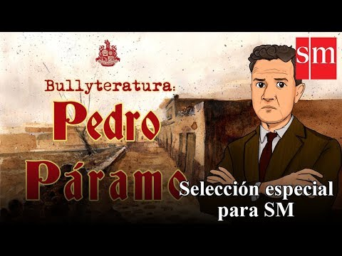 Pedro Páramo - Bullyteratura - Bully Magnets
