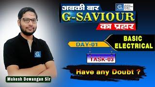 Download lagu G-SAviour I Day -01 I BASIC  ELECTRICAL I TASK -03 I Live  3rd Oct. @ 05:30 PM
