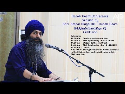 The Nanak Naam Conference by Bhai Satpal Singh UK | Nanak Naam
