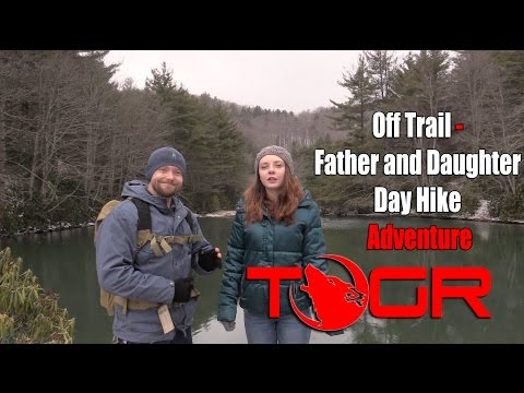 Hiking Off Trail and Weird Dancing - Father and Daughter Day Hike Adventure