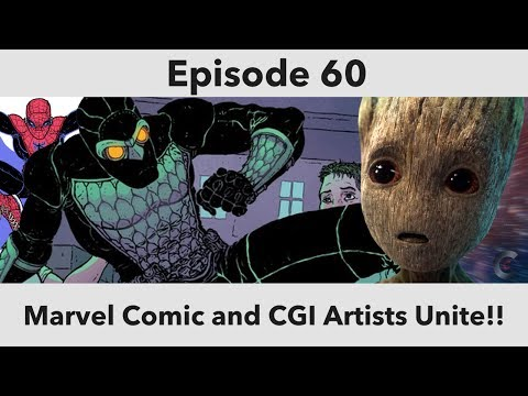 Episode 60: Marvel Comic and CGI Artists Unite!!