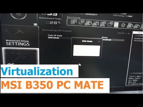 How to enable Virtualization on MSI B350 PC MATE motherboard (MS-7A34,  VirtualBox, AMD Ryzen 7)