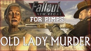 Fallout New Vegas for Pimps - Old Lady Murder - 1-06