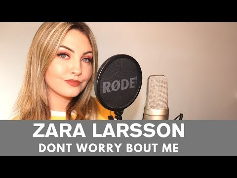 Zara Larsson - Don't Worry Bout Me | Cover By Jenny Jones