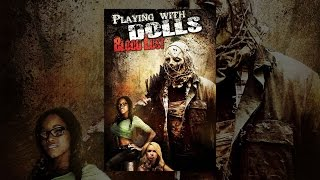 Playing With Dolls: Bloodlust