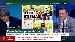 Rıdvan Dilmen: Büyük bir skandal, ayıp (%100 Futbol 16 Eylül 2019)