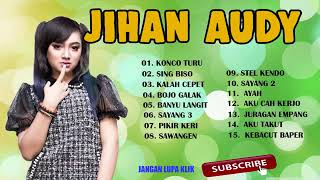 Jihan Audy Konco Turu Full Album Terbaru 2018