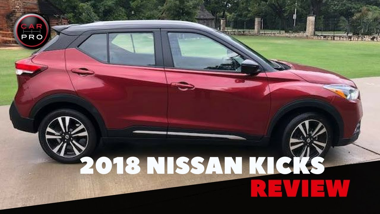 2018 Nissan Kicks Review And Test Drive Youtube