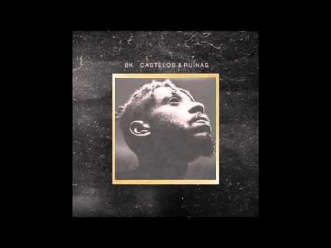 BK' - Castelos & Ruínas (Álbum Completo)