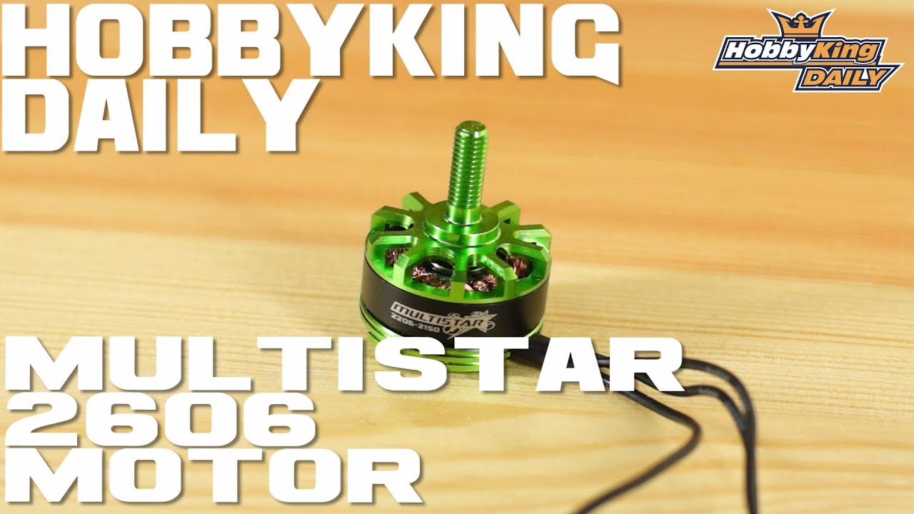 HobbyKing Daily - MultiStar 2206 The Baby Beast Motor