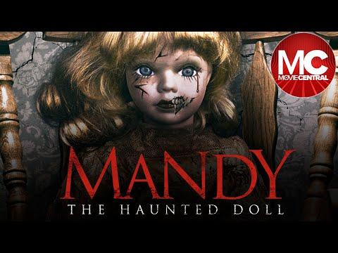 Mandy The Haunted Doll | 2018 | Full Movie