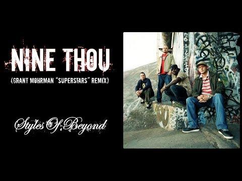 Styles of Beyond - Nine Thou (Grant Mohrman Superstars Remix)(Lyrics & Instrumental)
