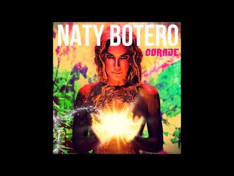 Naty Botero- Tengo que dejarte ir (Álbum Coraje)