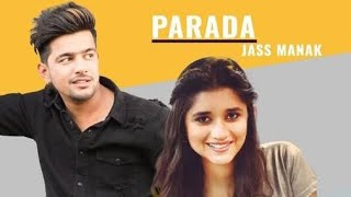 Parada Jass Manak Video Song Download Mp4, 360P, 320 Kbps, Pagalworld, Mr Jatt, Djpunjab, Mr Johal