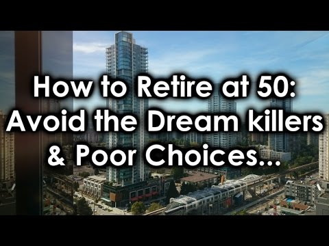 How To Retire At Avoid Dream Killers Bad Choices