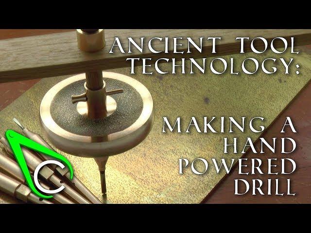 Antikythera Fragment #6 - Making A Hand Powered Drill