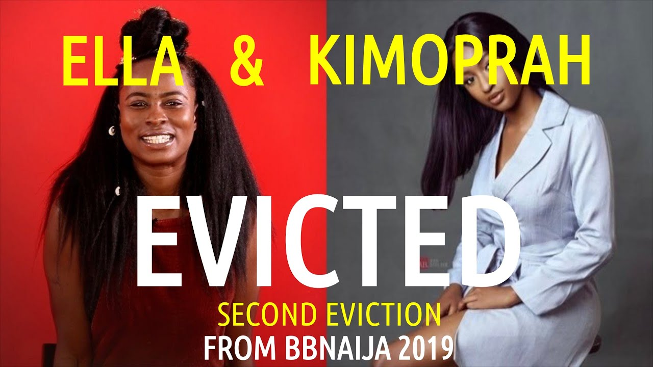 BBNaija 2019 2nd EVICTION | Housemates ELLA & KIMOPRAH EVICTED |  LIVE UPDATES