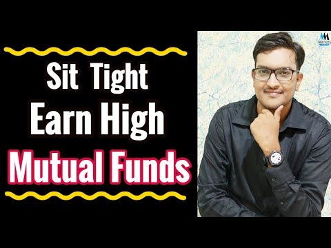 Sit Tight Earn High In Mutual Funds ! Warren Buffett Principle Research Explained 🔥🔥🔥  Good News 🔥