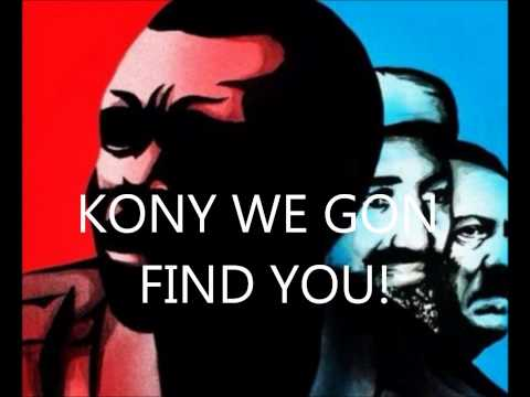 Kony 2012 (We Gon FInd You)