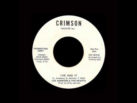 Lee Andrews & The Hearts - I've Had It