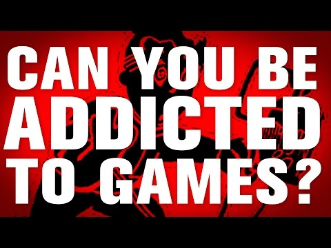 You're Addicted to Games -- Or Are You?