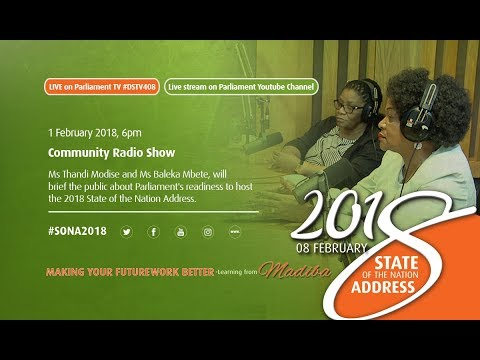 Radio Show: Presiding Officers Media Briefing On the State of the Nation Address