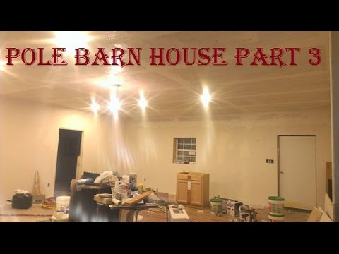 Pole Barn House Build