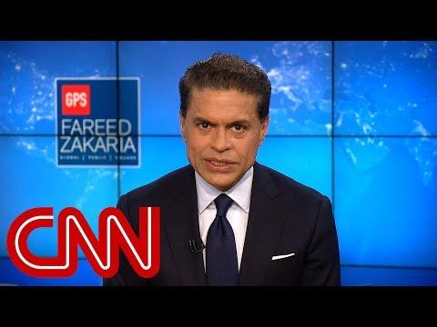 Fareed's take: The world according to Trump