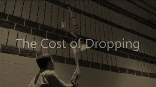 The cost of Dropping