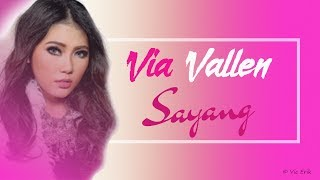 Video Via Vallen  - Sayang (Lirik Video) download MP3, 3GP, MP4, WEBM, AVI, FLV Januari 2018