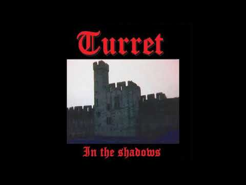 Turret - In the Shadows (2019)