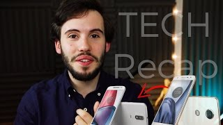 Motorola Moto G4 Plus e Z Play, WhatsApp e OnePlus 5 - TECH RECAP