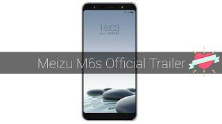 Meizu M6s Trailer