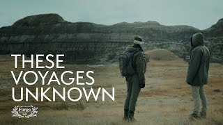 These Voyages Unknown (2021)