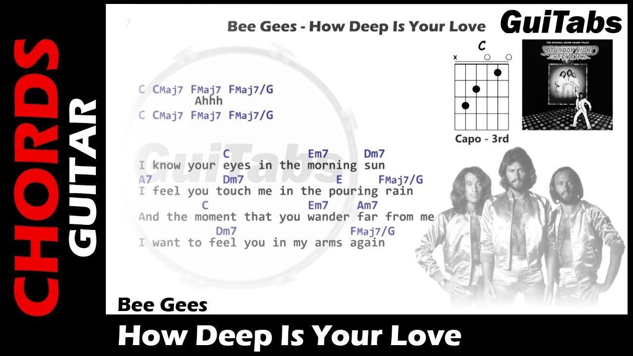 Bee Gees How Deep Is Your Love Lyrics And Guitar Chords