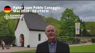 Marienmonat in Zeiten des Coronavirus - Nachricht von P. Juan Pablo Catoggio - Deutsch