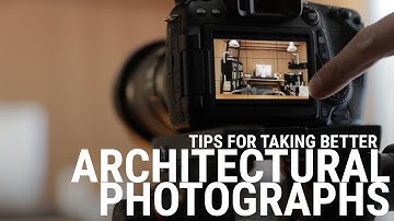 Architecture Photography Tips