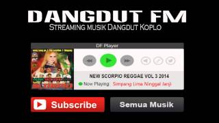 Single Terbaru -  New Scorpio Reggae Djandhut Vol 3 2014 Full