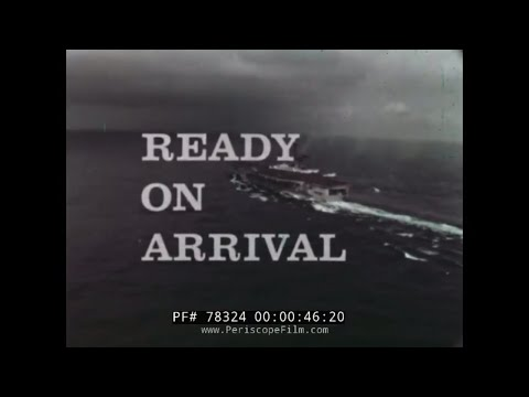 READY ON ARRIVAL VIETNAM ERA U.S. NAVY / MARINE CORPS CHINA SEA FILM 78324