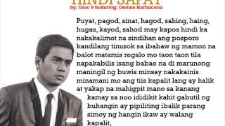 .hindi sapat by: Gloc 9, feat by denise barbacena Music with Lyrics