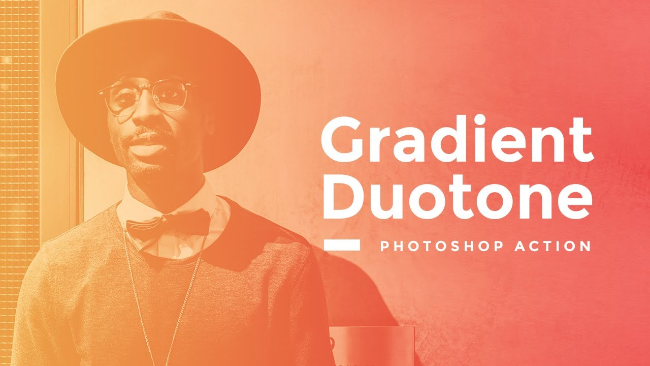 Gradient Duotone Photoshop Action Tutorial