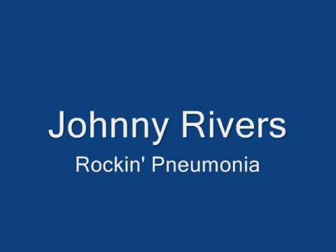 Johnny Rivers-Rockin' Pneumonia
